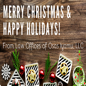 Happy Holidays from Law Offices of Osas Iyamu, LLC