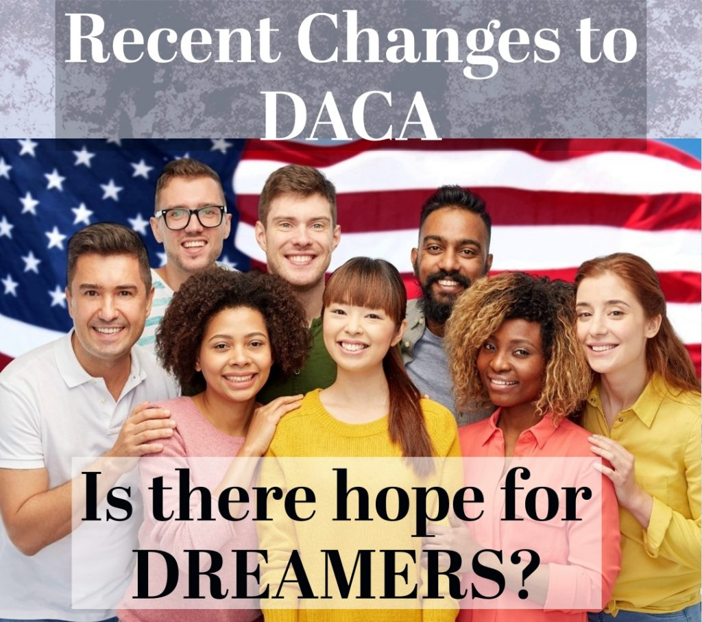 Recent Changes to DACA - Is there Hope for DREAMERS?