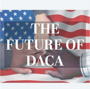 The future of DACA.