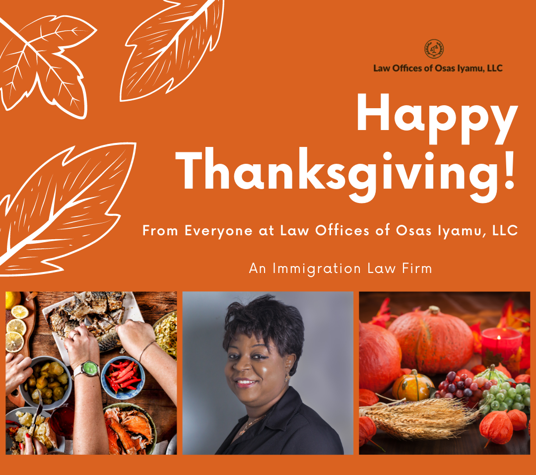 Happy Thanksgiving from Immigration Attorney Osas