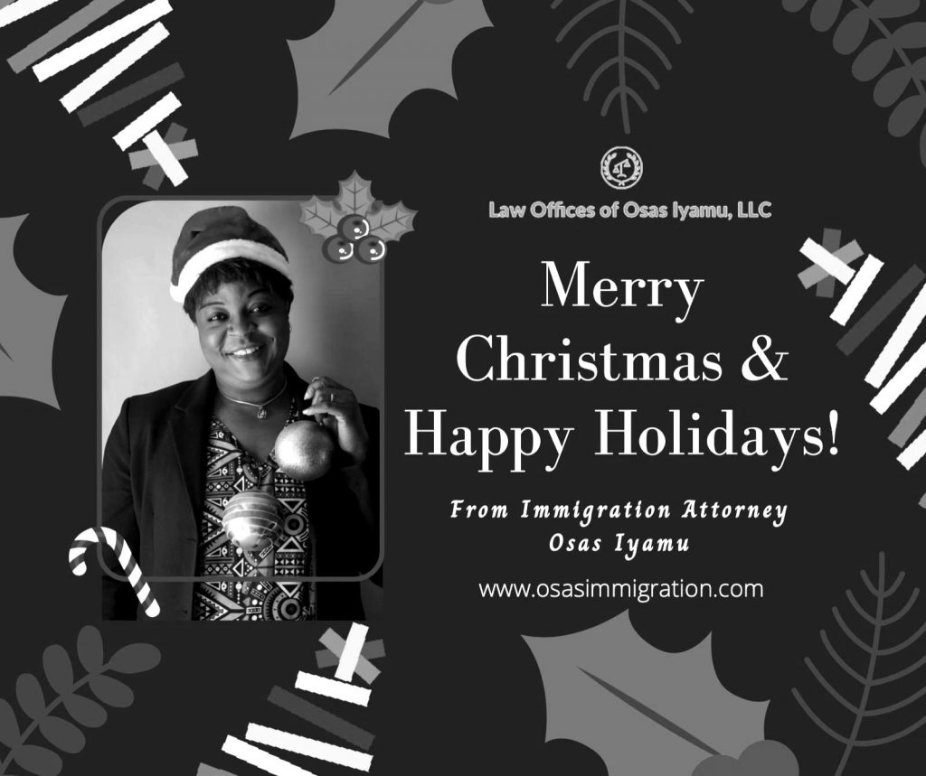 Season Greetings from the Law Offices of Osas Iyamu.